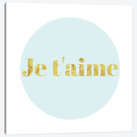 """""""Je t'aime"""" Yellow on Light Blue Canvas Print #LTL19} by 5by5collective Art Print"""