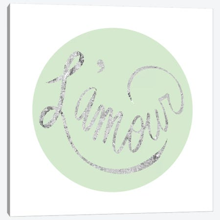 """L'amour"" Gray on Green Canvas Print #LTL25} by 5by5collective Art Print"
