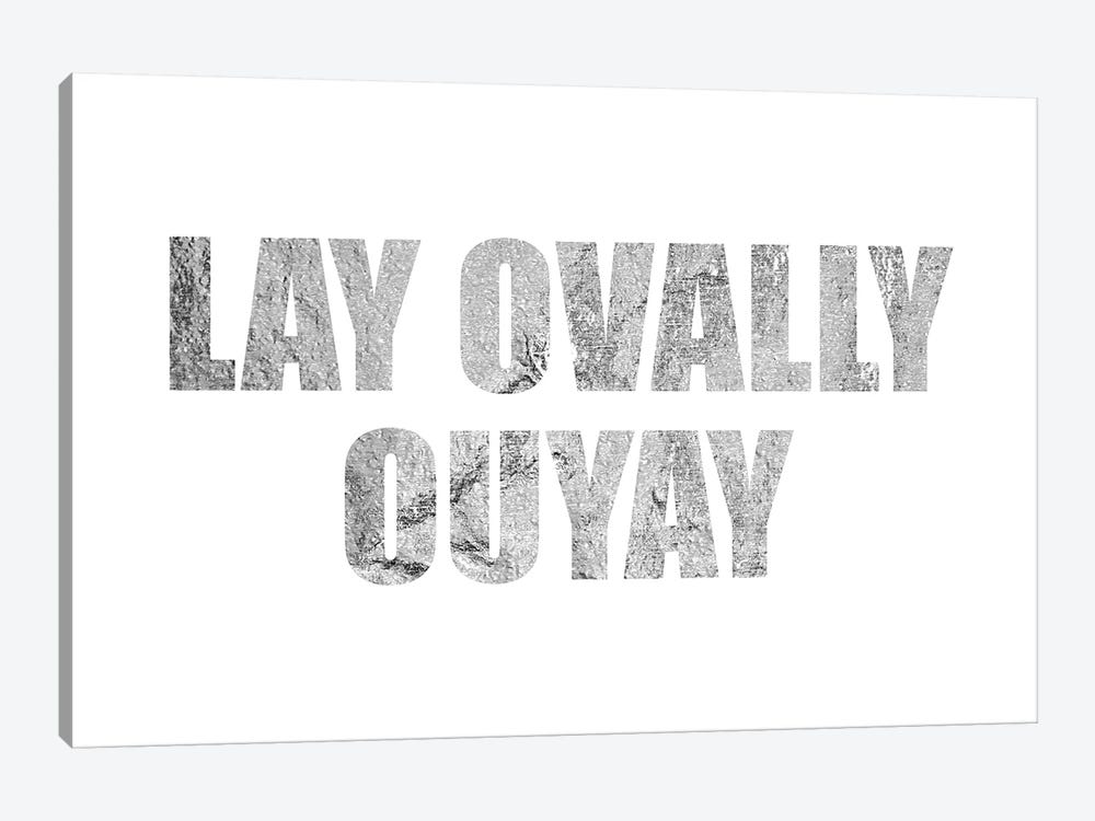 """Lay Ovally Ouvay"" Silver by 5by5collective 1-piece Canvas Print"