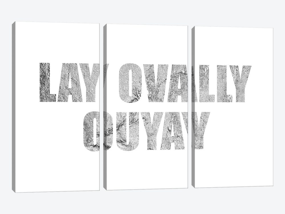 """Lay Ovally Ouvay"" Silver by 5by5collective 3-piece Canvas Art Print"