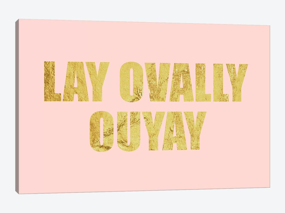 """Lay Ovally Ouvay"" Gold on Pink by 5by5collective 1-piece Canvas Wall Art"