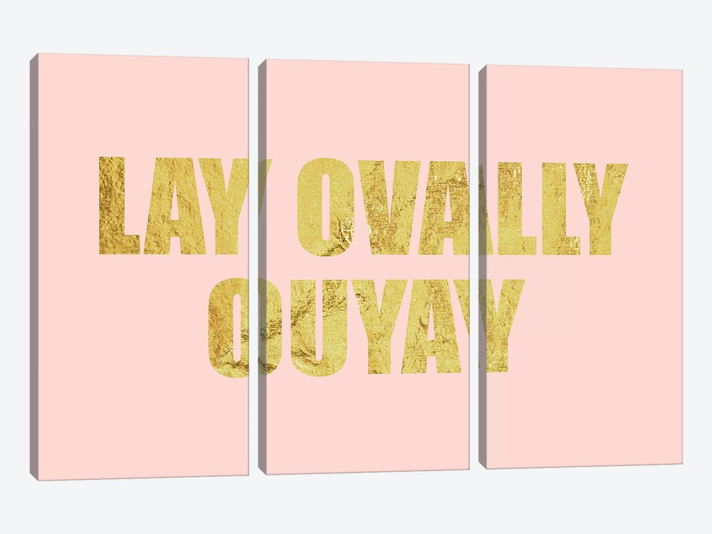 """Lay Ovally Ouvay"" Gold on Pink by 5by5collective 3-piece Canvas Wall Art"