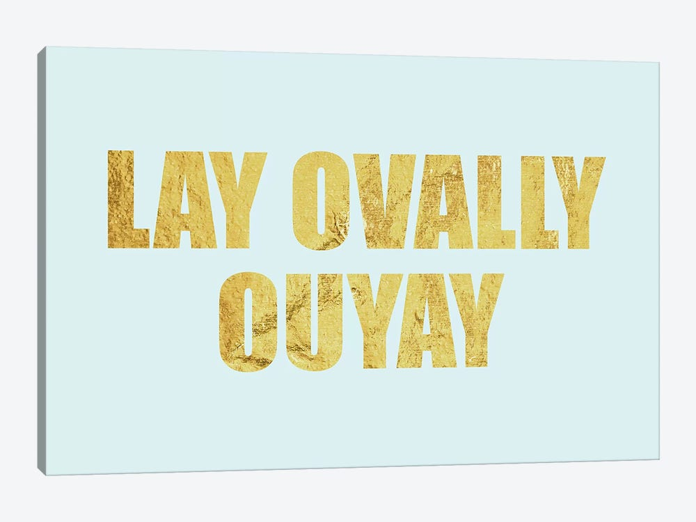 """Lay Ovally Ouvay"" Gold on Blue by 5by5collective 1-piece Canvas Art Print"