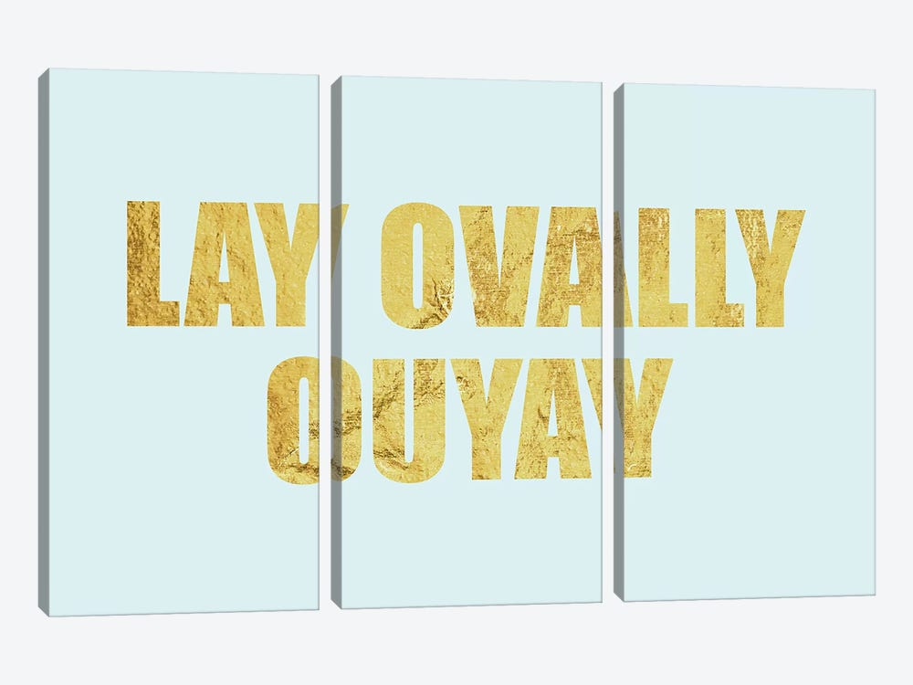 """Lay Ovally Ouvay"" Gold on Blue by 5by5collective 3-piece Canvas Print"