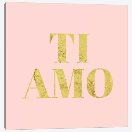 """""""Ti Amo"""" Yellow on Pink Canvas Print #LTL38} by 5by5collective Canvas Art Print"""