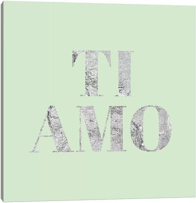 """Ti Amo"" Gray on Green Canvas Art Print"