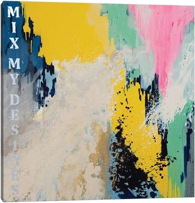 Mix My Desires XIV Canvas Art Print