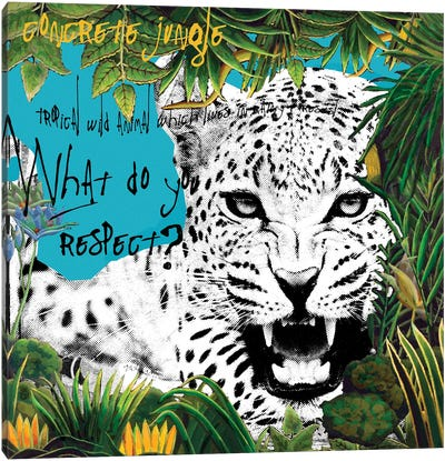 What Do You Respect Canvas Art Print