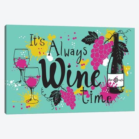 Always Wine Time Canvas Print #LWB8} by Lisa Whitebutton Canvas Wall Art