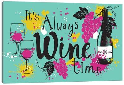Always Wine Time Canvas Art Print