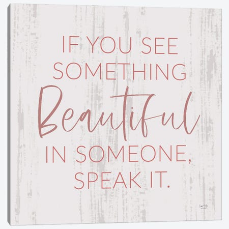 Something Beautiful Canvas Print #LXM101} by Lux + Me Designs Canvas Print