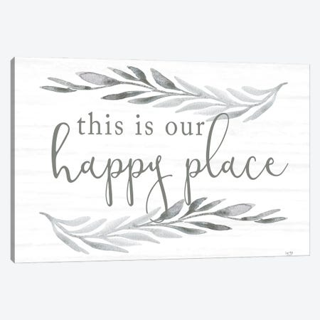 This Is Our Happy Place Canvas Print #LXM104} by Lux + Me Designs Canvas Artwork