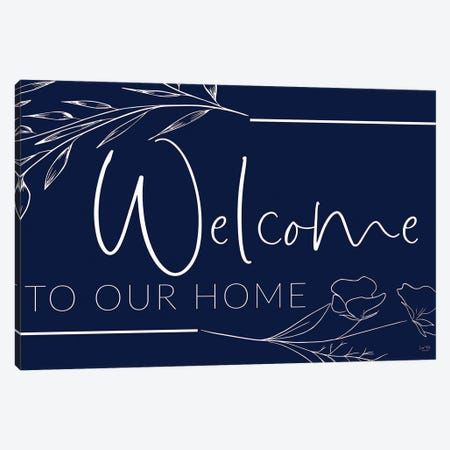 Welcome To Our Home Canvas Print #LXM109} by Lux + Me Designs Canvas Art Print