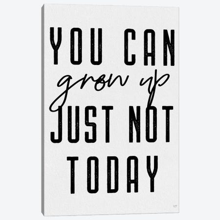 You Can Grow Up Canvas Print #LXM110} by Lux + Me Designs Canvas Art