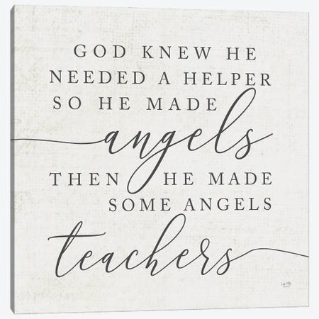 God Made Angel Teachers Canvas Print #LXM11} by Lux + Me Designs Canvas Wall Art