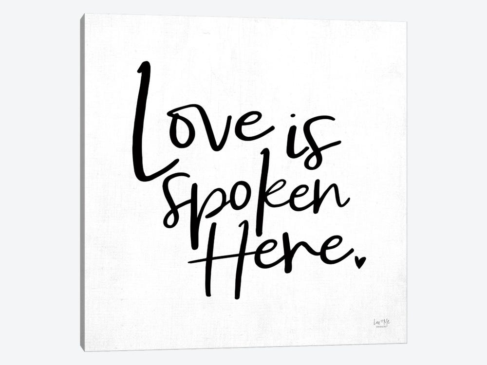 Love is Spoken Here by Lux + Me Designs 1-piece Canvas Artwork