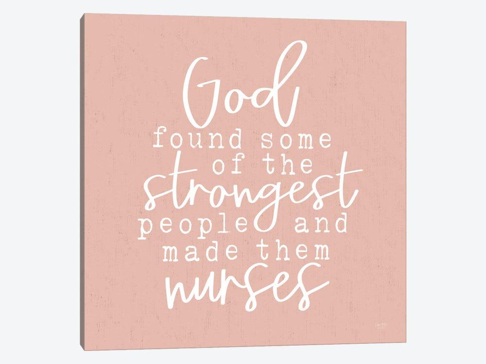Nurses - Strongest People by Lux + Me Designs 1-piece Canvas Print