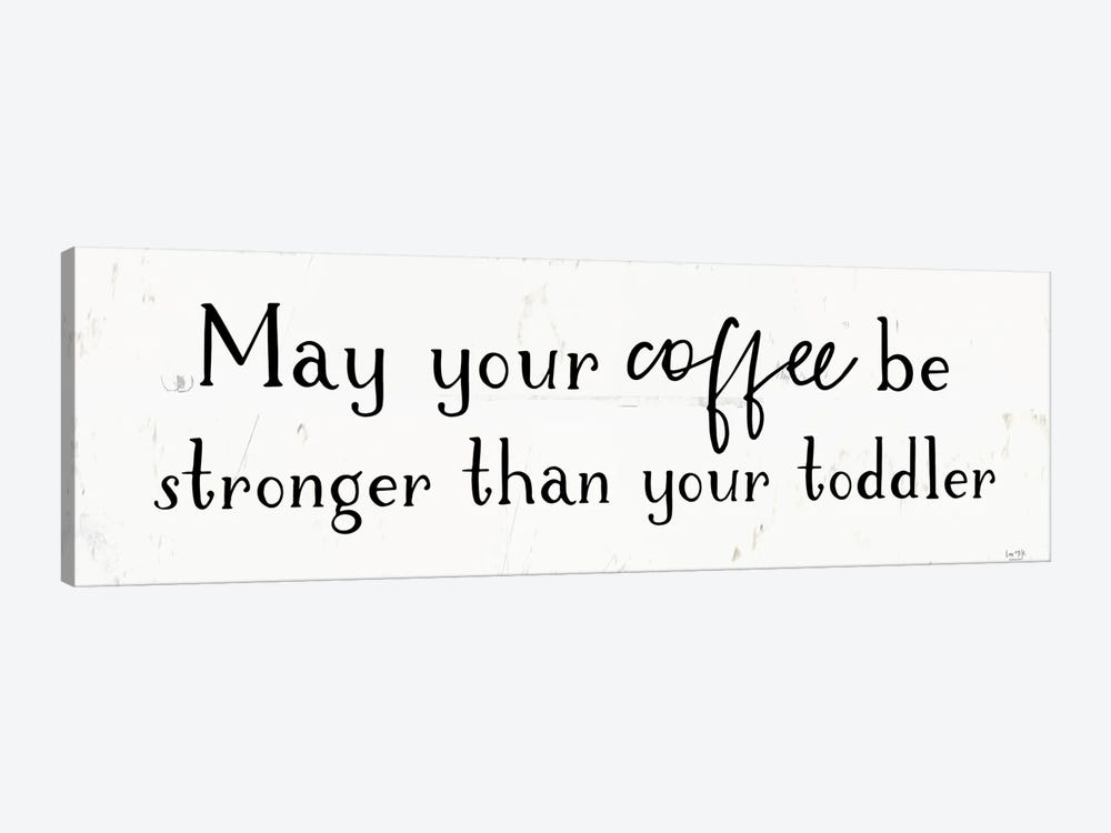 Strong Coffee by Lux + Me Designs 1-piece Canvas Art
