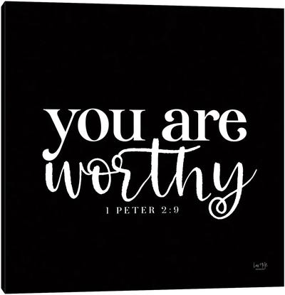 You Are Worthy Canvas Art Print