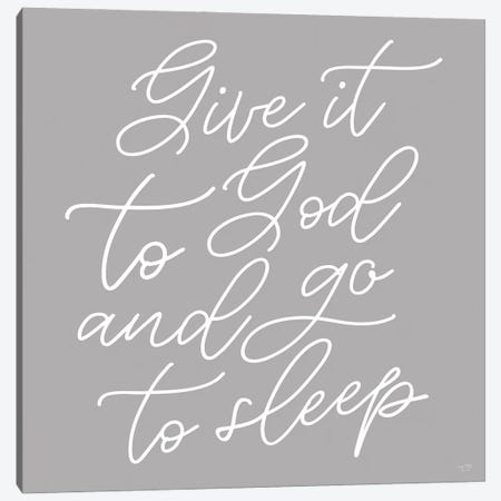Give It to God Canvas Print #LXM32} by Lux + Me Designs Canvas Art