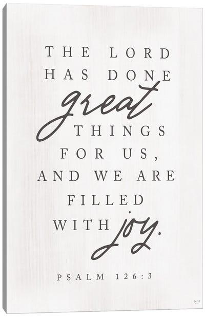 Psalm 126:3 Canvas Art Print