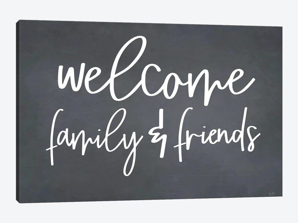 Welcome Family & Friends by Lux + Me Designs 1-piece Canvas Art