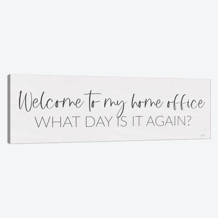 Welcome to My Home Office Canvas Print #LXM48} by Lux + Me Designs Art Print