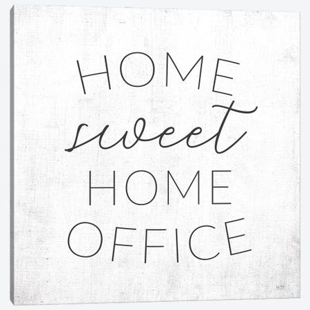Home Sweet Home Office Canvas Print #LXM49} by Lux + Me Designs Art Print
