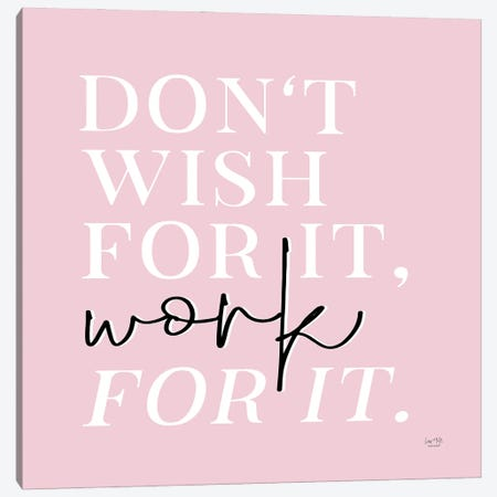 Work For It Canvas Print #LXM50} by Lux + Me Designs Canvas Wall Art