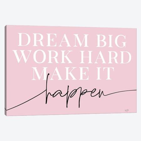 Make It Happen Canvas Print #LXM58} by Lux + Me Designs Canvas Wall Art