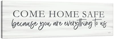 Come Home Safe Canvas Art Print