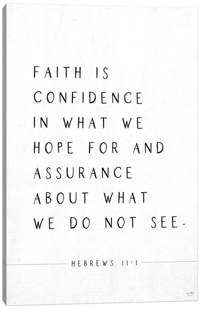 Faith is Confidence Canvas Art Print