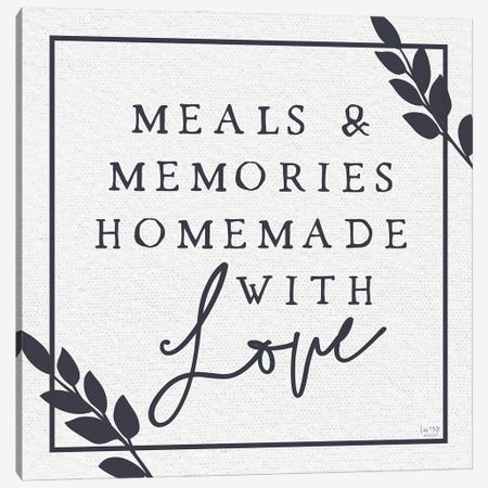 Meals & Memories Made With Love Canvas Print #LXM92} by Lux + Me Designs Canvas Art