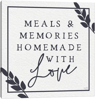 Meals & Memories Made With Love Canvas Art Print