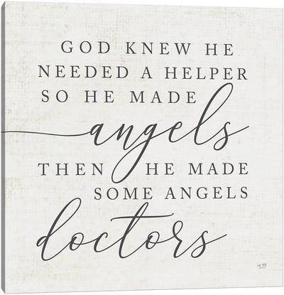 God Made Angel Doctors Canvas Art Print