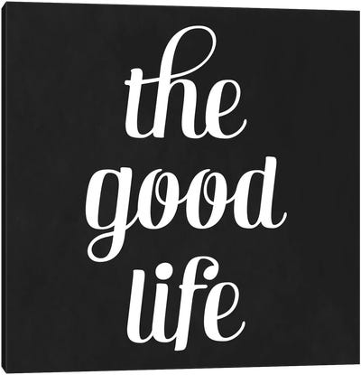 Modern Art- The Good Life Canvas Art Print