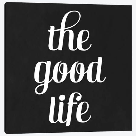 Modern Art- The Good Life Canvas Print #MA426} by 5by5collective Canvas Art
