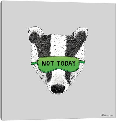 Not Today Badger Canvas Art Print