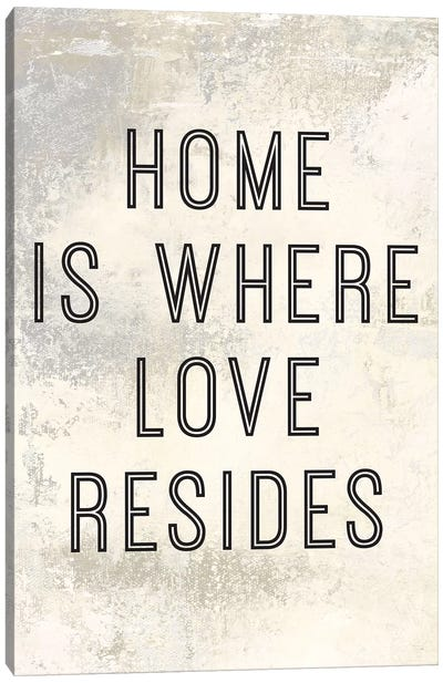 Home Is Where Love Resides Panel I Canvas Art Print