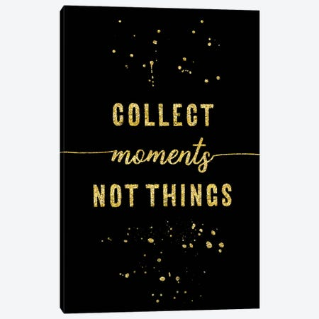 Gold Collect Moments Not Things Canvas Print #MEV105} by Melanie Viola Canvas Artwork