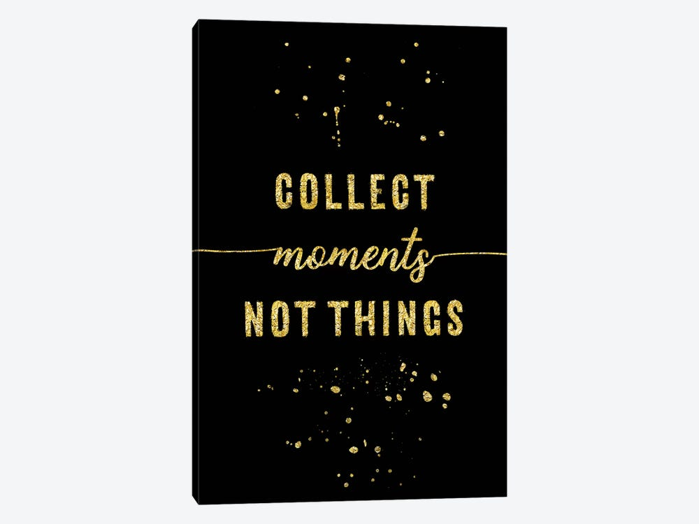 Gold Collect Moments Not Things by Melanie Viola 1-piece Canvas Art