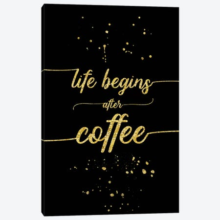 Gold Life Begins After Coffee Canvas Print #MEV107} by Melanie Viola Canvas Artwork