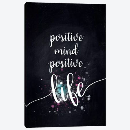 Positive Mind Positive Life Canvas Print #MEV179} by Melanie Viola Canvas Art
