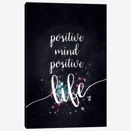 Positive Mind Positive Life Canvas Print #MEV179} by Melanie Viola Canvas Art