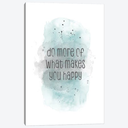 Do More Of What Makes You Happy | Watercolor Turquoise Canvas Print #MEV327} by Melanie Viola Canvas Wall Art