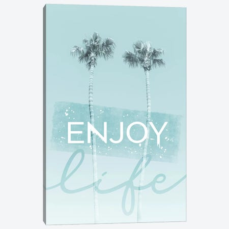Idyllic Palm Trees In Turquoise - Enjoy Life Canvas Print #MEV351} by Melanie Viola Canvas Art