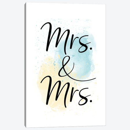 Mrs. & Mrs. Canvas Print #MEV577} by Melanie Viola Canvas Print