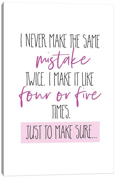 I Never Make The Same Mistake Twice II Canvas Art Print