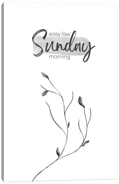 Easy Like Sunday Morning Canvas Art Print