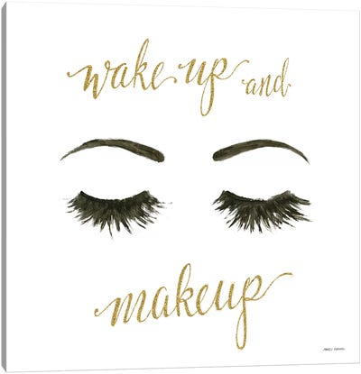 Wake Up and Make Up I Canvas Art Print